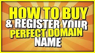 Buy Domain - How To Buy & Register Your Perfect Domain Name