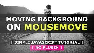 Background Image Move on Mousemove - Javascript Mousemove Animation Effects