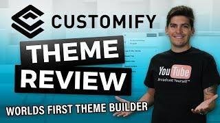 Customify Review - The First FREE Wordpress Theme With A THEME BUILDER!