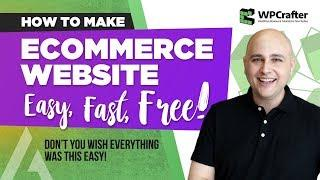 How to Make An Ecommerce Website With WordPress Using WooCommerce & Astra (EASY - FAST - FREE)