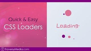 Quick & Easy CSS Loaders
