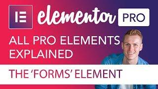 The Forms Element Tutorial | Elementor Pro