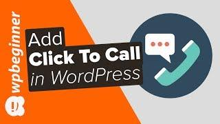 How to Add a Click to Call Button in WordPress