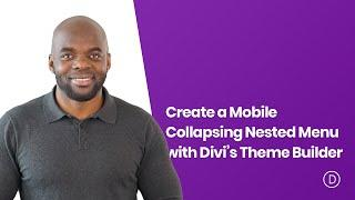 How to Create a Mobile Collapsing Nested Menu with Divi's Theme Builder