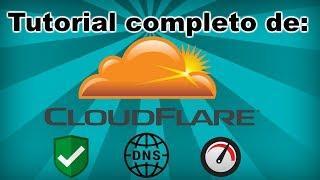 Ventajas, creación y configuración de Cloudflare para tu web(v2018)