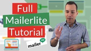 Mailerlite Tutorial 2020: Beginner To Expert