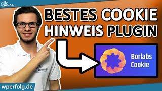 DSGVO Cookie Hinweis: Borlabs Cookie – Die BESTE LÖSUNG | WordPress Website Tutorial (Deutsch)