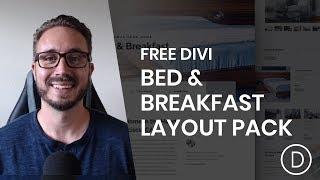 Get a FREE Bed and Breakfast Layout Pack for Divi