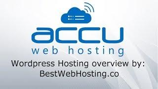 ACCUWEB WORDPRESS HOSTING - Fully Optimized for WordPress - overview by Best Web Hosting