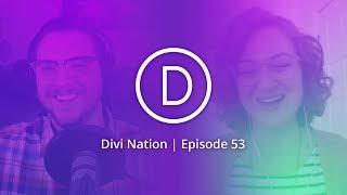 Understanding Your Client's Perspective with Meg Long – The Divi Nation Podcast, Episode 53