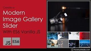 Modern Image Gallery With ES6 Vanilla JavaScript