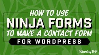 How to use Ninja Forms to make a Contact Form for WordPress (2019)