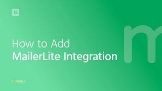How to Integrate MailerLite & Elementor
