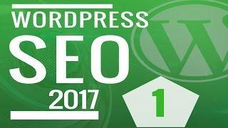 Curso SEO Otimização de sites WordPress 2017   Criação de Sites Otimizados  para o Google - Aula 1