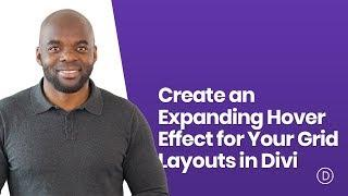 How to Create an Expanding Hover Effect for Your Grid Layouts in Divi