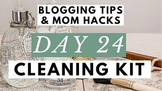 What's in My Cleaning Kit? Favorite Cleaning Caddy Products Blogging Tips & Mom Hacks Series DAY 24