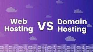 What's the Difference Between Web Hosting and Domain Hosting?