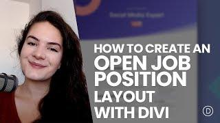 How to Create an Open Job Position Layout with Divi (Free Download!)