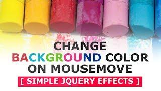 Change Background Color On Mousemove - Javascript mousemove effects - Tutorial