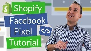 Facebook Pixel Shopify Store Tutorial: How To Install The FB Pixel & Create Retargeting Ads