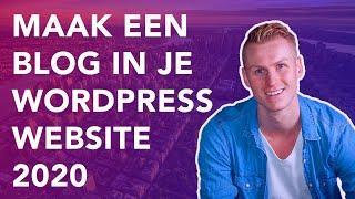 Maak een Blog In Je Wordpress Website 2020