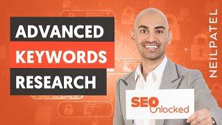 Keyword Research Part 2 - SEO Unlocked - Free SEO Course with Neil Patel