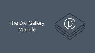 The Divi Gallery Module