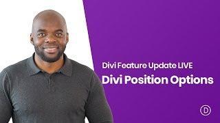 Divi Feature Update LIVE - Divi position options