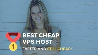 Best Cheap VPS Host: Save Money and Stress LESS [New for 2019]