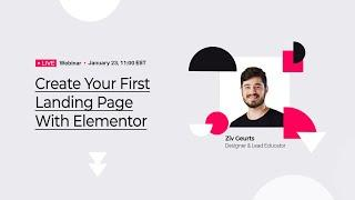 Create Your First Landing Page With Elementor - With Ziv Geurts