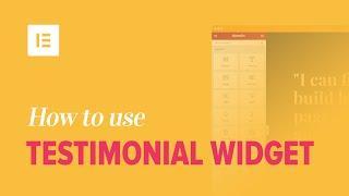 How to Add Testimonials to Your WordPress Website Using Elementor