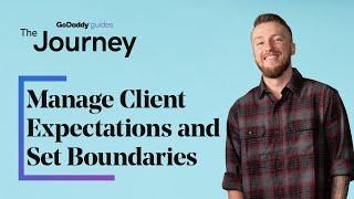 How to Manage Client Expectations and Set Boundaries