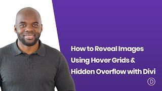 How to Reveal Images Using Horizontal Hover Grids & Hidden Overflow with Divi