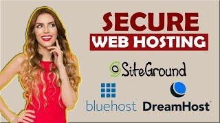 Secure Web Hosting: Things You Should Look For Hosts