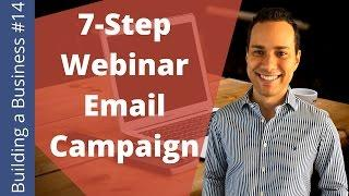 Double Your Webinar Attendance (The 7 Email Sequence)  - Building an Online Business Ep. 14