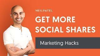 5 Hacks to Get More Social Shares | Online Marketing Advice