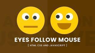 Animated Eyes Follow Mouse Cusror | Javascript Mousemove