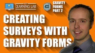How To Create A Survey With Gravity Forms - Gravity Forms Tutorials Part 2