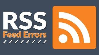 How to Fix RSS Feed Errors in WordPress