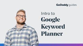 Getting Started with Google's Keyword Planner
