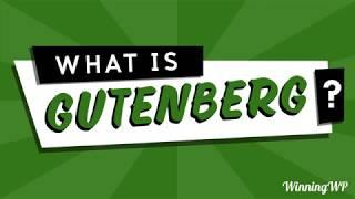 What is Gutenberg? Introducing the New WordPress Editor Included in WordPress Version 5.0