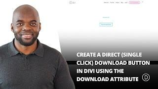 How to Create a Direct Single Click Download Button in Divi Using the Download Attribute
