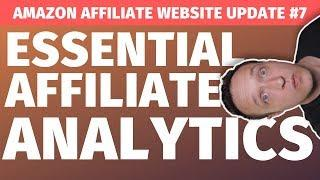 Essential AFFILIATE ANALYTICS Reports - More Sales! - Affiliate Marketing Website Update #7