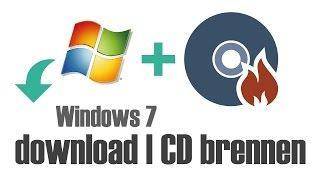 Windows 7 ISO download link + auf CD/ DVD brennen Tutorial (Deutsch)