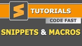 How to create and use Snippets and Macros in Sublime Text Editor | Hindi Tutorials