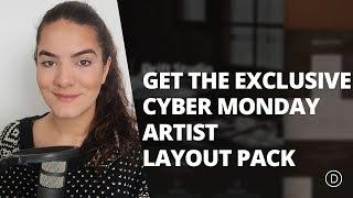 Get the Exclusive Cyber Monday Layout Pack for Artists