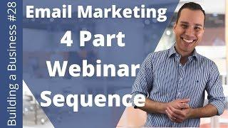 Simple 4-Step Pre-Webinar Email Marketing Sequence - Building an Online Business Ep. 28