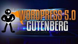 WordPress 5.0 Gutenberg - Major Update - Love It Or Hate It?