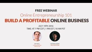Build a Profitable Online Business - Online Entrepreneurship 101 with Stephen Gilbert