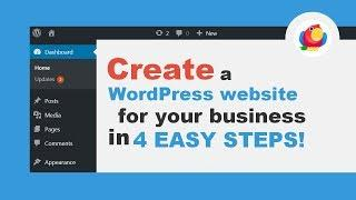 How To Create A Website For Your Business In 4 EASY STEPS